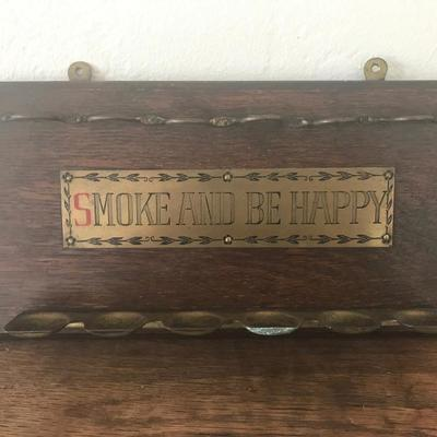 SMOKE AND BE HAPPY Wooden Sign with Cig Holders (Item #601)