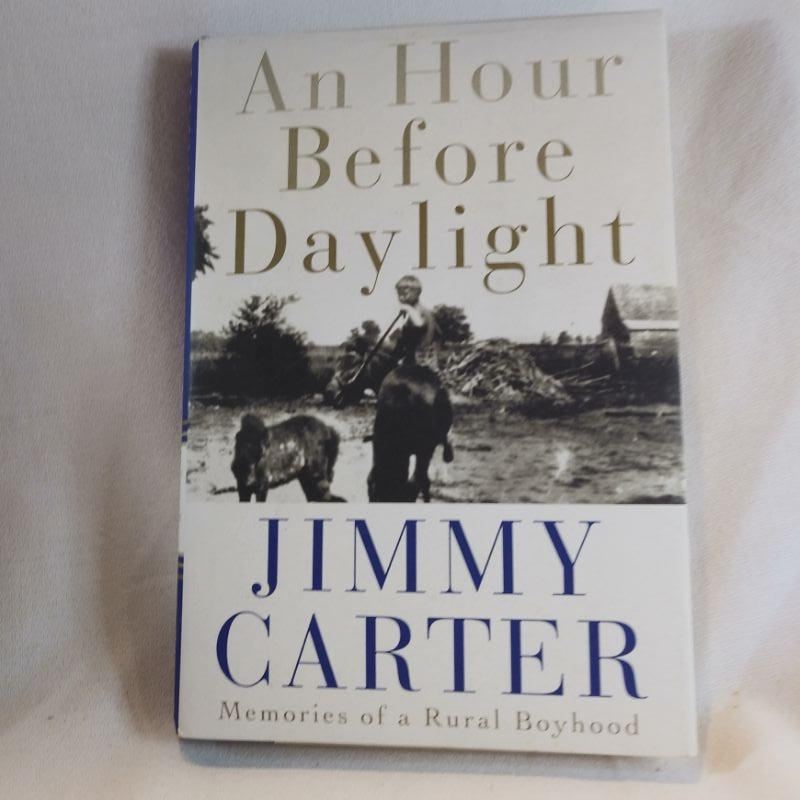 An Hour Before Daylight by Jimmy Carter | EstateSales org