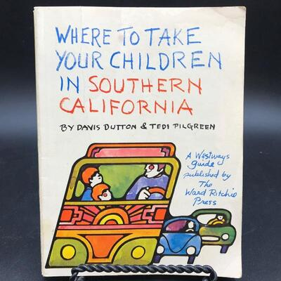 """""""Where to Take Your Children in Southern California"""" 1971"""