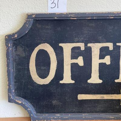 Lot 31 Office Sign