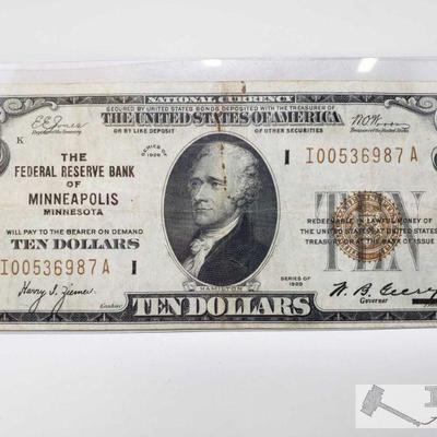 1171: 1929 Ten Dollar Bill From the Federal Reserve Bank of Minneapolis 1929 Ten Dollar Bill From the Federal Reserve of Minneapolis