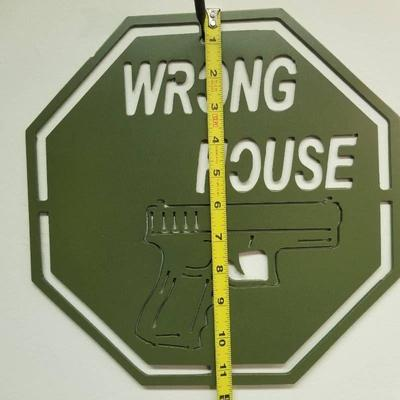 Wrong House Powder Coated Green Steel Sign - 11. ...