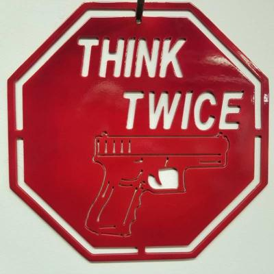 #Think Twice Powder Coated Red Steel Sign - 11.5 ...