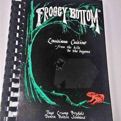 AB0221 FROGGY BOTTOM COOKBOOK LOUISIANA CUISINE FROM THE HILLS TO THE BAYOUS $10.00 BOX 76 Pay online by Venmo: @Rafael-Monzon-1, PayPal...