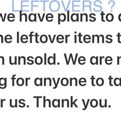 """FAQ: """"What are you going to do with things that don't sell during the sale dates?"""" """"What do you do with the leftovers?"""""""